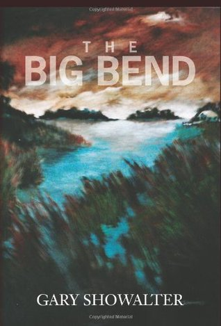 The Big Bend (2009)