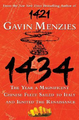 1434 The Year a Magnificent Chinese Fleet Sailed to Italy and Ignited the Renaissance (2008)