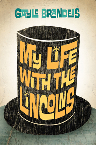 My Life with the Lincolns (2010)