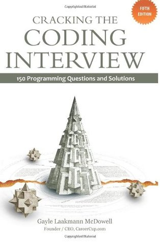 Cracking the Coding Interview: 150 Programming Questions and Solutions (2011)