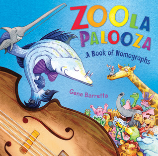 Zoola Palooza: A Book of Homographs (2011)