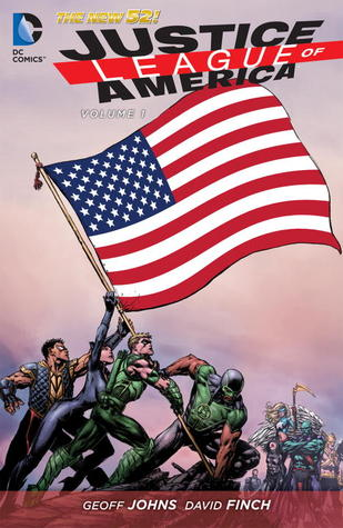Justice League of America, Vol. 1: World's Most Dangerous (2013)