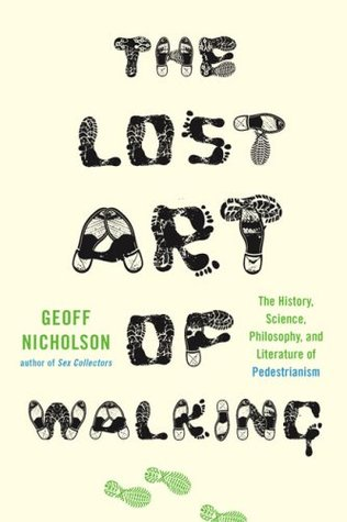 The Lost Art of Walking (2008)