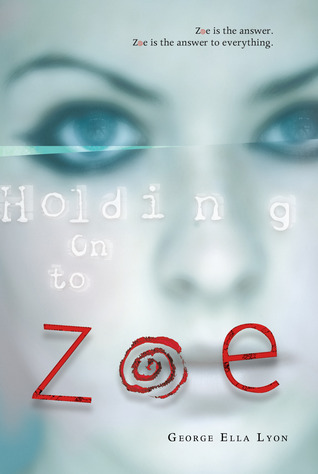 Holding on to Zoe (2012)