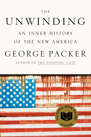 The Unwinding: An Inner History of the New America (2013)