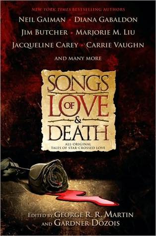 Songs of Love and Death: All-Original Tales of Star-Crossed Love (2010)
