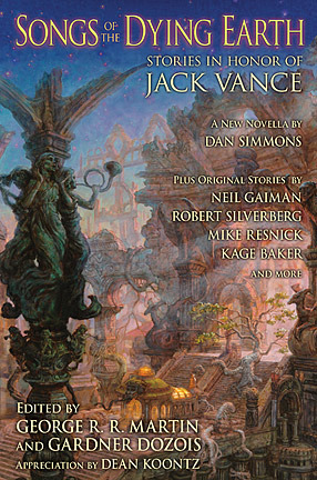 Songs of the Dying Earth: Stories in Honour of Jack Vance (2009)