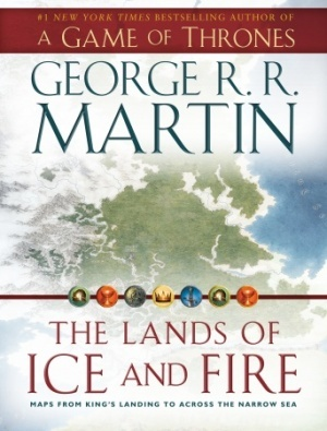 The Lands of Ice and Fire: Maps from King's Landing to Across the Narrow Sea (2012)