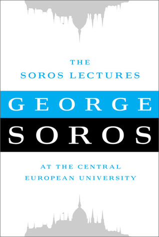 The Soros Lectures: At the Central European University (2010)