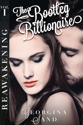 The Bootleg Billionaire Vol. 1: Reawakening (2013)