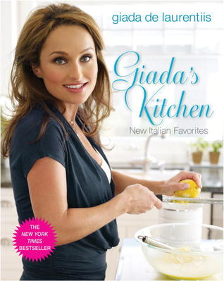 Giada's Kitchen: New Favorites from Everyday Italian
