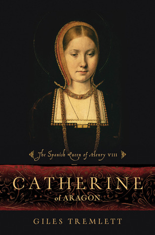 Catherine of Aragon: The Spanish Queen of Henry VIII (2010)