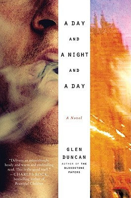 A Day and a Night and a Day: A Novel (2009)