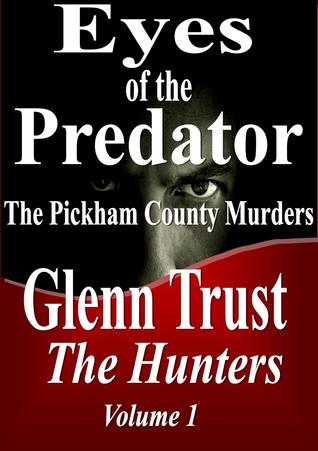 Eyes of the Predator The Pickham County Murders (2012)