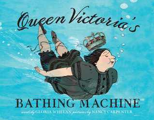 Queen Victoria's Bathing Machine: with audio recording (2014)