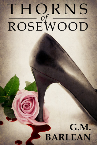 Thorns of Rosewood (2014)