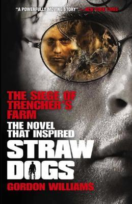 The Siege of Trencher's Farm - Straw Dogs (2000)