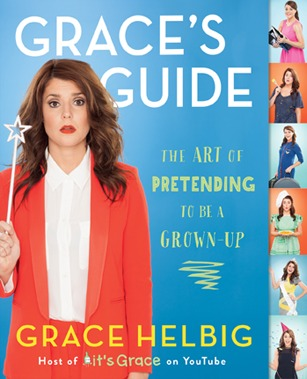 Grace's Guide The Art of Pretending to Be a Grown-up (2014)