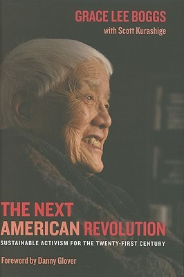 The Next American Revolution: Sustainable Activism for the Twenty-First Century (2011)