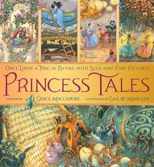 Princess Tales: Once Upon a Time in Rhyme with Seek-and-Find Pictures (2013)