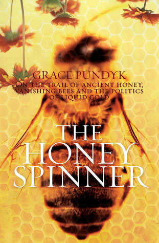 The Honey Spinner (2008)