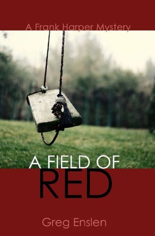 A Field of Red (2013)