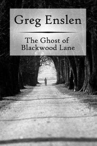 The Ghost of Blackwood Lane (2010)