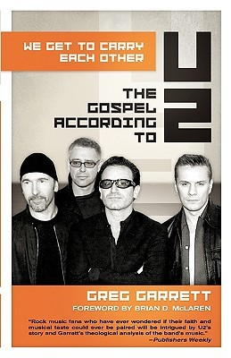 We Get to Carry Each Other: The Gospel According to U2 (2009)