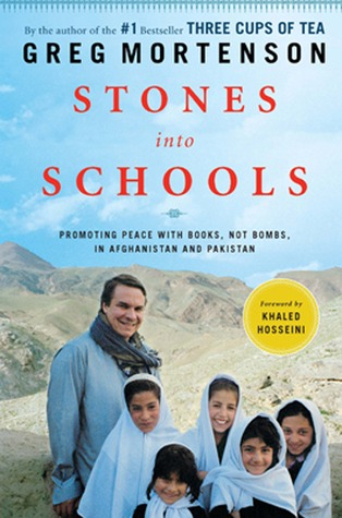 Stones Into Schools: Promoting Peace With Books, Not Bombs, in Afghanistan and Pakistan (2009)