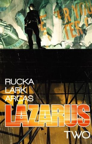 Lazarus, Vol. 2: Lift (2014)
