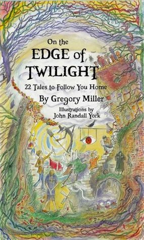 On the Edge of Twilight: 22 Tales to Follow You Home (2000)
