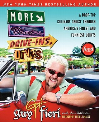 More Diners, Drive-ins and Dives: A Drop-Top Culinary Cruise Through America's Finest and Funkiest Joints (2009)