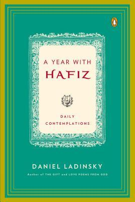 A Year with Hafiz: Daily Contemplations (2011)