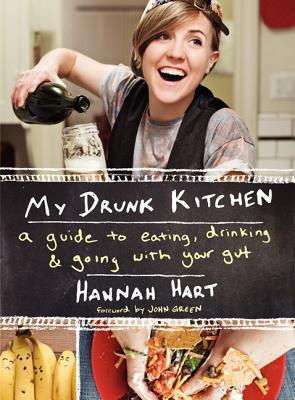 My Drunk Kitchen: A Guide to Eating, Drinking, and Going with Your Gut (2014)