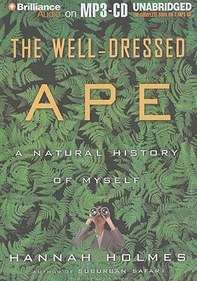 Well-Dressed Ape, The: A Natural History of Myself (2008)