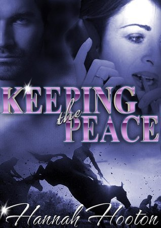 Keeping the Peace (2012)