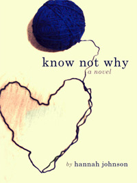 Know Not Why (2012)