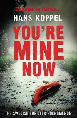 You're Mine Now (2013)