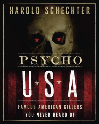 Psycho USA: Famous American Killers You Never Heard Of (2012)