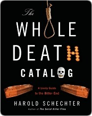 The Whole Death Catalogue: A Lively Guide to the Bitter End (2000)
