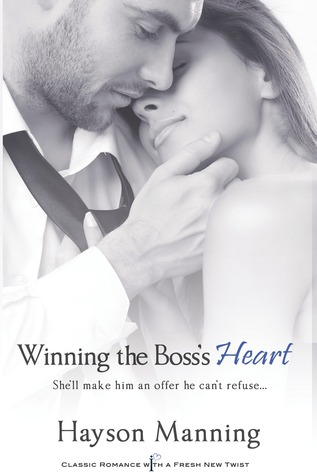 Winning the Boss's Heart (Entangled Indulgence, #1) (2013)