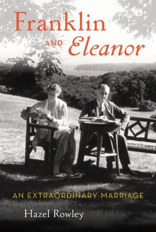 Franklin and Eleanor: An Extraordinary Marriage