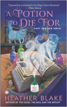A Potion to Die For  (A Magic Potion Mystery #1 (2013)