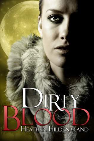 Dirty Blood (2011)