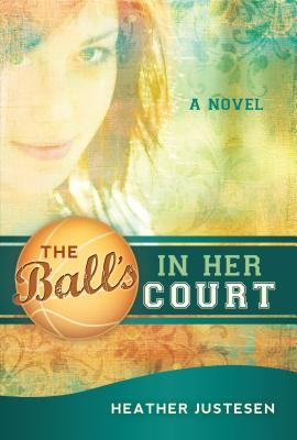 The Ball's in Her Court (2009)
