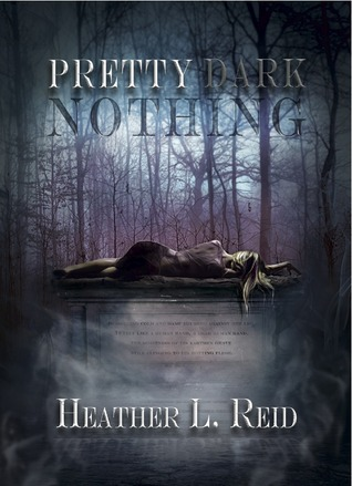 Pretty Dark Nothing (2013)