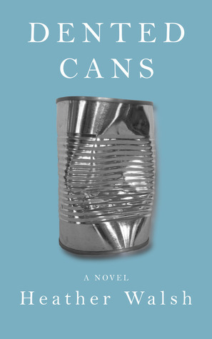 Dented Cans (2012)
