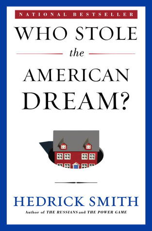 Who Stole the American Dream? Can We Get It Back? (2012)