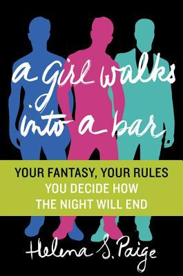 A Girl Walks Into a Bar: Your Fantasy, Your Rules (2013)