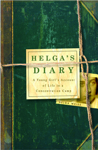 Helga's Diary: A Young Girl's Account of Life in a Concentration Camp (2013)